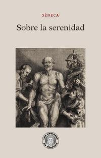 Sobre La Serenidad - Seneca