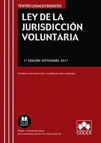 LEY DE LA JURISDICCION VOLUNTARIA - CONTIENE CONCORDANCIAS Y MODIFICACIONES RESALTADAS