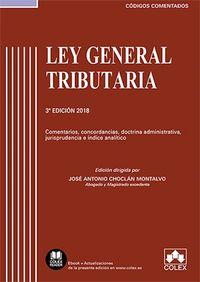 (3 ED) LEY GENERAL TRIBUTARIA - COMENTARIOS, CONCORDANCIAS, DOCTRINA ADMINISTRATIVA, JURISPRUDENCIA E INDICE ANALITICO