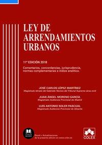 (11 ED) LEY DE ARRENDAMIENTOS URBANOS - COMENTARIOS, CONCORDANCIAS, JURISPRUDENCIA, NORMAS COMPLEMENTARIAS E INDICE ANALITICO