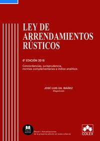 (6 ED) LEY DE ARRENDAMIENTOS RUSTICOS