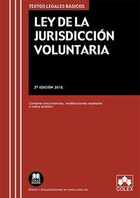 (2 ED) LEY DE LA JURISDICCION VOLUNTARIA