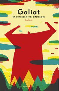 GOLIAT - EN EL MUNDO DE LAS DIFERENCIAS