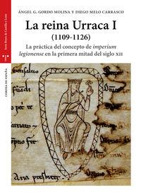 REINA URRACA, LA I (1109-1126) - LA PRACTICA DEL CONCEPTO DE IMPERIUM LEGIONENSE EN LA PRIMERA MITAD DEL SILGO XII