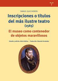 INSCRIPCIONES O TITULOS DEL MAS ILUSTRE TEATRO (1565)