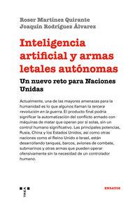 INTELIGENCIA ARTIFICIAL Y ARMAS LETALES AUTONOMAS - UN NUEVO RETO PARA NACIONES UNIDAS