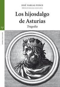 Hijosdalgo De Asturias, Los - Tragedia - Jose Vargas Ponce