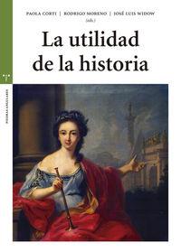 UTILIDAD DE LA HISTORIA, LA