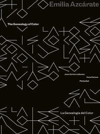 The = Genealogia Del Color, La genealogy of color - Emilia Azcarate