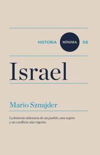 Historia Minima De Israel - Mario Sznajder