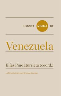 Historia Minima De Venezuela - Manuel Donis Rios / Ines Quintero Montiel