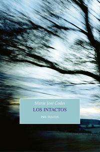 Los intactos - Maria Jose Codes