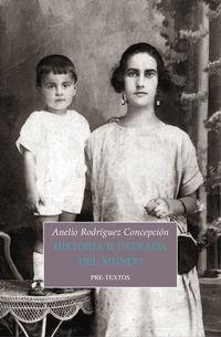 Historia Ilustrada Del Mundo - Anelio Rodriguez Concepcion