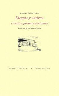 Elegias Y Satiras - Y Cuatro Poemas Postumos - Kostas Karyotakis