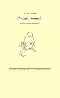 Poesia Reunida - Ana Ilce Gomez