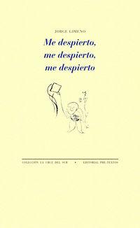 Me Despierto, Me Despierto, Me Despierto - Jorge Gimeno