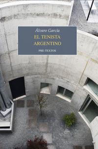 El tenista argentino - Alvaro Garcia