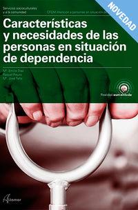 GM - CARACTERISTICAS Y NECESIDADES DE PERSONAS EN SITUACION DE DEPENDENCIA