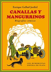 CANALLAS Y MANGURRINOS - BIOGRAFIAS COMICAS