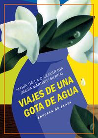 Viajes De Una Gota De Agua - Tres Obras De Teatro Para Niños - Maria De La O Lejarraga