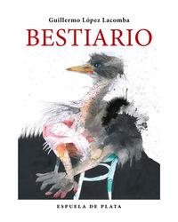 Bestiario - Guillermo Lopez Lacomba