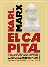Capital, El - Libro I - Critica De La Economia Politica. El Proceso De Produccion Del Capital - Karl Marx
