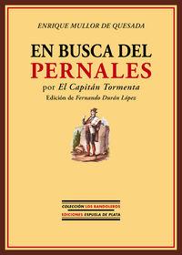EN BUSCA DEL PERNALES - POR EL CAPITAN TORMENTA