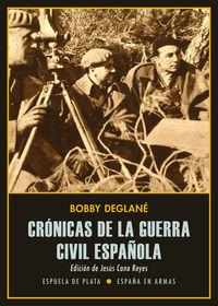 CRONICAS DE LA GUERRA CIVIL ESPAÑOLA