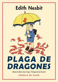 Plaga De Dragones - Edith Nesbit