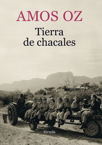 Tierra De Chacales - Amos Oz
