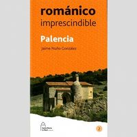 PALENCIA - ROMANICO IMPRESCINDIBLE