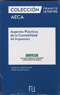 Aspectos Practicos De La Contabilidad De Impuestos - Aa. Vv.