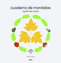 CUADERNO DE MANDALAS - A PARTIR DE 3 AÑOS