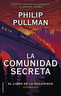 COMUNIDAD SECRETA, LA (EL LIBRO DE LA OSCURIDAD 2)
