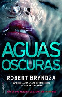 Aguas Oscuras - Robert Bryndza
