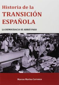 Historia De La Transicion Española - Marcos Marina Carranza