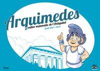 ARQUIMEDES - EL MILLOR MATEMATIC DE L'ANTIGUITAT