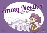 EMMY NOETHER, PASION POR LA MATEMATICAS