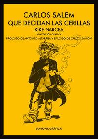 Que Decidan Las Cerillas - Carlos Salem