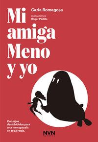Mi Amiga Meno Y Yo - Carla Romagosa
