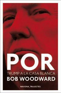 POR DONALD TRUMP A LA CASA BLANCA