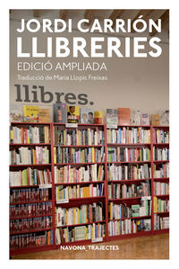 Llibreries (ed. Ampliada) - Jordi Carrion