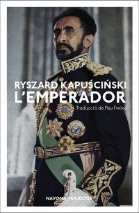 L'emperador - Ryszard Kapuscinski