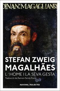 Magalhaes - L'home I La Seva Gesta - Stefan Zweig