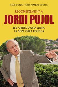 Reconeixement A Jordi Pujol - Jesus Conte / Jordi Manent