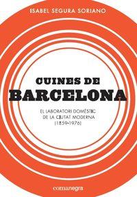 CUINES DE BARCELONA - EL LABORATORI DOMESTIC DE LA CIUTAT MODERNA