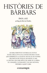 Histories De Barbars - Angel Juez Juez