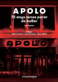 APOLO - 75 ANYS SENSE PARAR DE BALLAR
