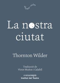 La nostra ciutat - Thornton Wilder