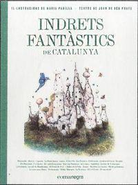 Indrets Fantastics De Catalunya - Joan De Deu Prats Pijoan / Maria Padilla Climent